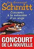 Schmitt, Eric-Emmanuel: Concerto a la Memoire D'Un Ange (Romans, Nouvelles, Recits (Domaine Francais)) (French Edition)