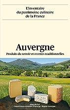 Auvergne - produits du terroir et recettes…