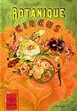 Clément, Frédéric: botanique circus ; la mirobolante histoire du géant aux feuilles de chou