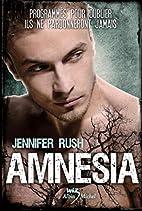 Amnesia tome 1 by Jennifer Rush