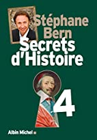 Secrets d'histoire 4 by Stéphane Bern