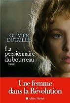 La pensionnaire du bourreau: roman by…