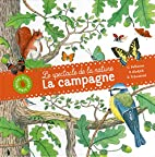 Le spectacle de la nature: La campagne by…