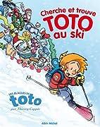 Cherche et trouve Toto au ski by Toto