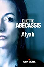 Alyah by Eliette Abécassis