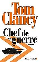 Chef de guerre : Tome 2 by Tom Clancy