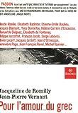 Romilly, Jacqueline de: Pour l'amour du grec (French Edition)
