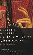 La spiritualitâe orthodoxe et la Philocalie…