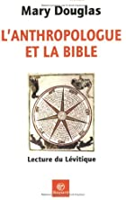 L'anthropologue et la Bible : Lecture du…