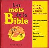 Laffon, Martine: Les mots de la Bible: 40 mots essentiels, 7 thèmes fondamentaux (French Edition)