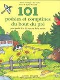 Arnould, Sophie: 101 poésies et comptines du bout du pré pour partir à la découverte de la nature (French Edition)