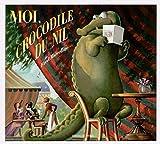 Marcellino, Fred: Moi, Crocodile du Nil