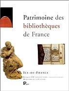 Patrimoine des bibliothèques de France, 10…