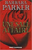 Parker, Barbara: Justice cruelle (French Edition)