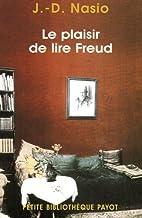Le plaisir de lire freud by Nasio