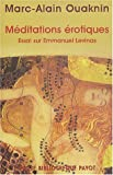 Marc-Alain Ouaknin: meditations erotiques ; essai sue emmanuel levinas