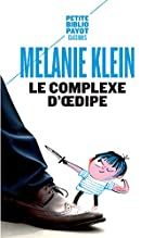 Le complexe d'Oedipe by Melanie Klein