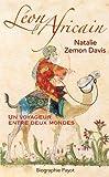 Natalie Zemon Davis: Léon l'Africain ; un voyageur entre deux mondes