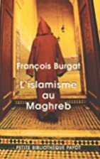 L'islamisme au Maghreb : La voix du Sud…
