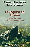 Jean Markale: La sagesse de la terre (French Edition)