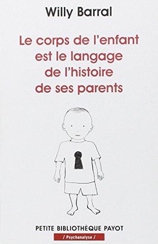 le-corps-de-lenfant-est-le-langage-de-lhistoire-de-ses-parents