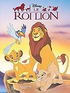Le Roi Lion by Walt Disney