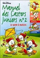 Le Manuel des castors juniors, n° 2 : Le…