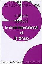 Le droit international et le temps :…
