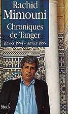 Chroniques de Tanger : janvier 1994-janvier…