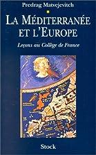 Le mediterranee et l'europe by…