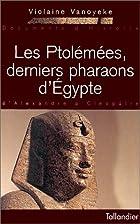 Les Ptolémées, derniers…