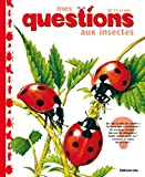Ian Jackson: Mes questions aux insectes (French Edition)