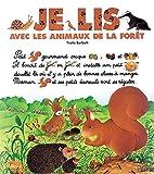 Je lis avec les animaux de la forêt by…