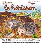 Je lis avec le hérisson by Yvette Barbetti