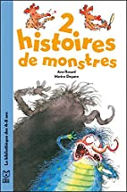 2 histoires de monstres by Ann Rocard