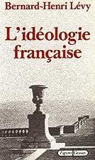 L'idéologie française by…