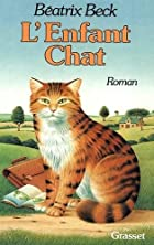 L'Enfant chat by Béatrix Beck