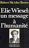 Robert McAfee Brown: Elie wiesel (French Edition)