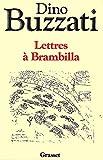 Dino Buzzati: Lettres à Brambilla