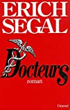 Erich Segal: Docteurs (French Edition)