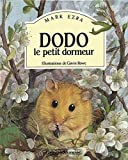 Gavin Rowe: Dodo, le petit dormeur