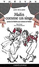 Malin comme un singe by Ann Rocard