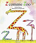 Z comme zoo by Fleurot - Puig-Rosado