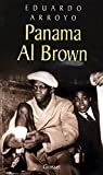 Eduardo Arroyo: Panama Al Brown, 1902-1951