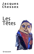 Les Têtes by J. Chessex