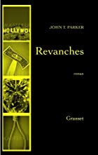 Revanches by John-T Parker