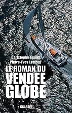 Le roman du Vendée Globe : Dans les…