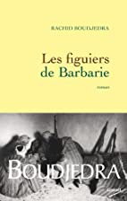 Les figuiers de Barbarie (Littérature…
