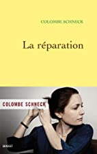 la reparation by Schneck-C