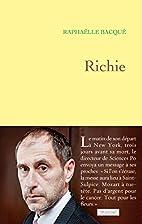 Richie by Raphaëlle Bacqué